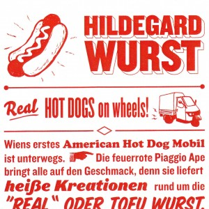 Hildegard Wurst-Real Hot Dogs on wheels Visitenkarte - Hildegard Wurst - Real Hot Dogs on wheels! - Wien